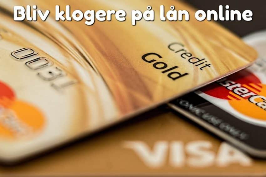 Bliv klogere på lån online