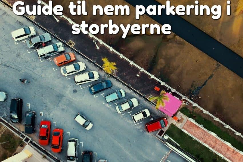 Guide til nem parkering i storbyerne