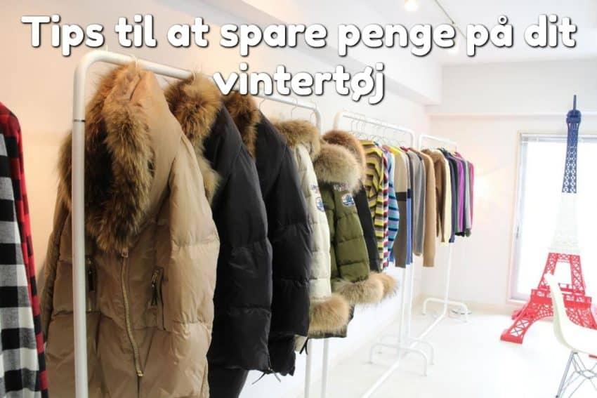 Tips til at spare penge på dit vintertøj
