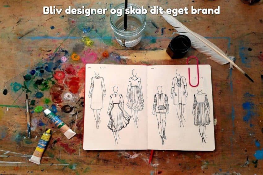 Bliv designer og skab dit eget brand